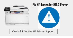 Fix HP Printer 50.4 Error with HP Support Assistant