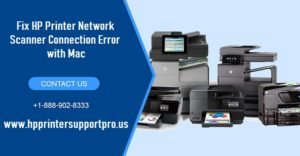 Fix HP Printer Network Scanner Connection Error with Mac