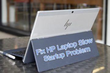 Fix HP Laptop Slow Startup Problem