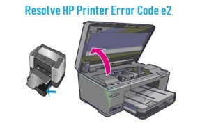 Resolve HP Printer Error Code e2