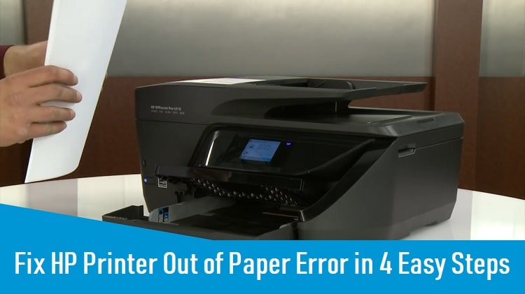 Fix HP Printer Out of Paper Error