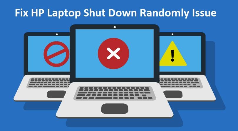 Fix HP Laptop Shut Down Randomly Issue