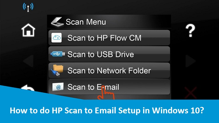 How to do HP Scan to Email Setup in Windows 10?