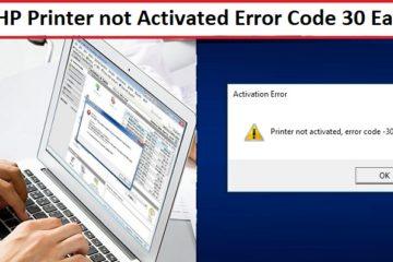 Fix HP Printer not Activated Error Code 30