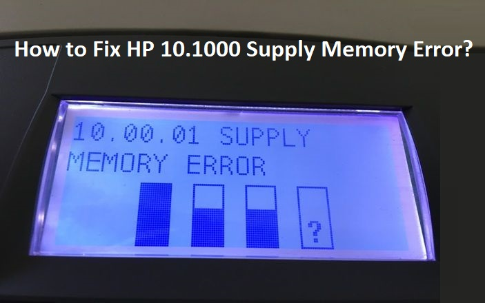HP-10.1000-Supply-Memory-Error
