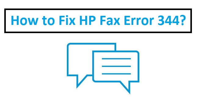How to Fix HP Fax Error 344? - HP Printer Support